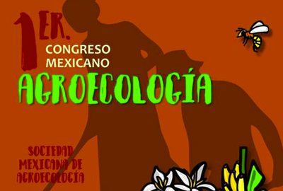 1er. Congreso Mexicano de Agroecología